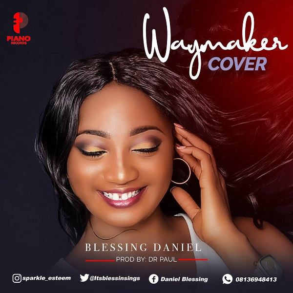Way Maker Cover By Blessing Daniel