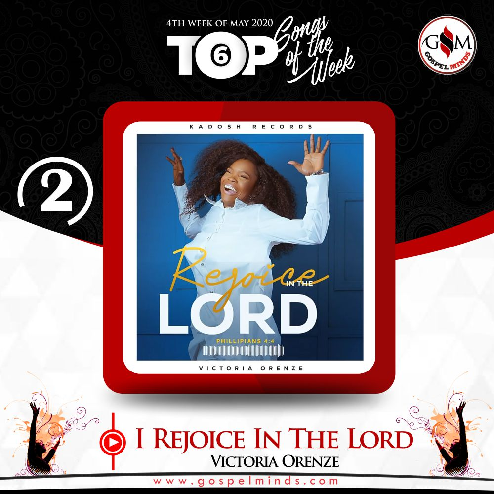 Weekly Top 6 Gospel Minds Songs Of The Week - No. 2 Victoria Orenze