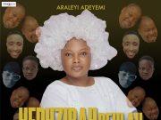 Araleyi Adeyemi - Hephzibah Beulah
