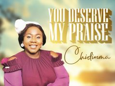 Chidimma - You Deserve My Praise