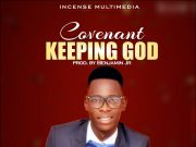 Dandy Smart - Covenant Keeping God