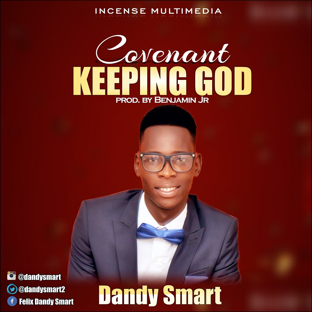 Dandy Smart - Covenant Keeping God