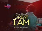 Dare David - Great I Am
