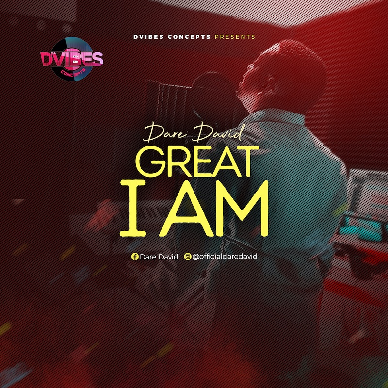 Dare David - Great I Am