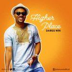 Darius Win - Higher Place