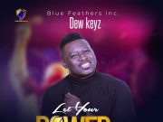 Dew Keyz - Let Your Power Flow