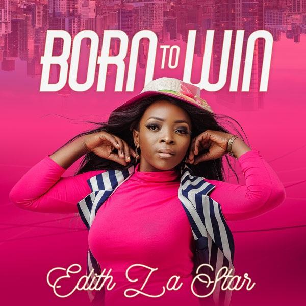 Edith LaStar Born To Win