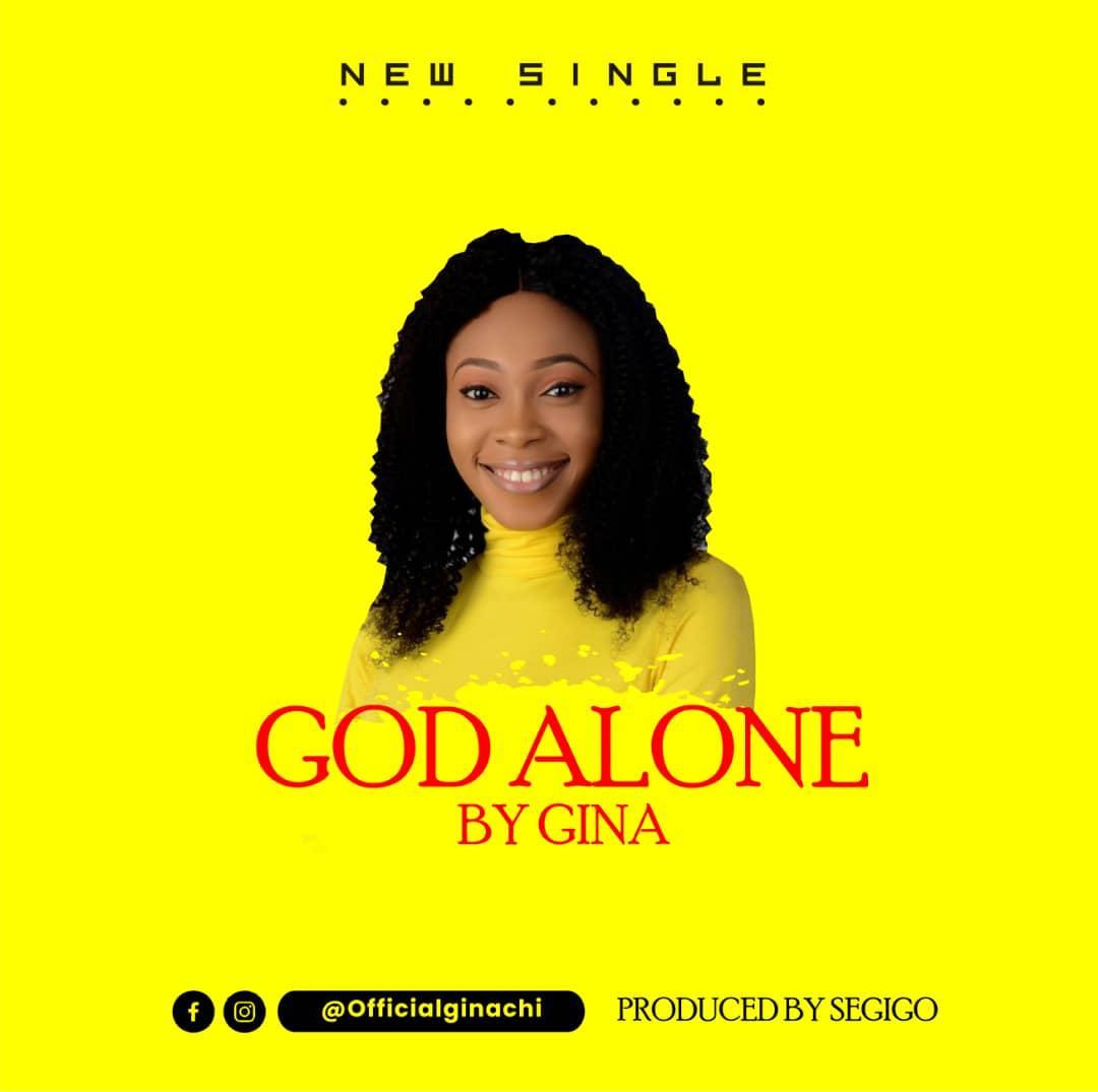 Gina - God Alone