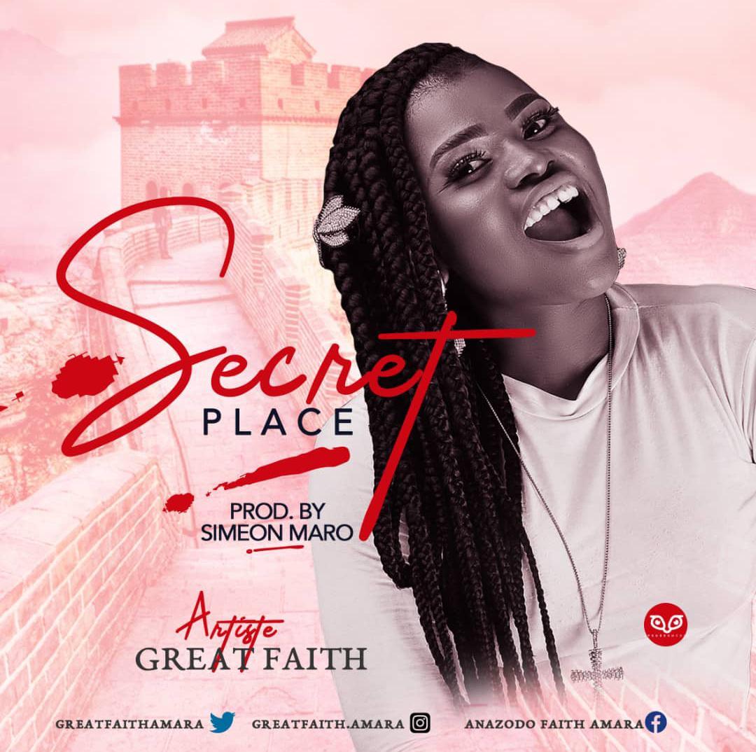Great Faith - Secret Place