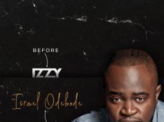 Izzy Re-brands to full name, Israel Odebode