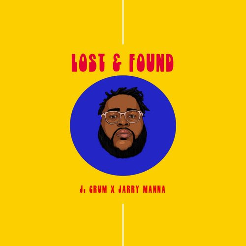 J. Crum And Jarry Manna - Lost & Found