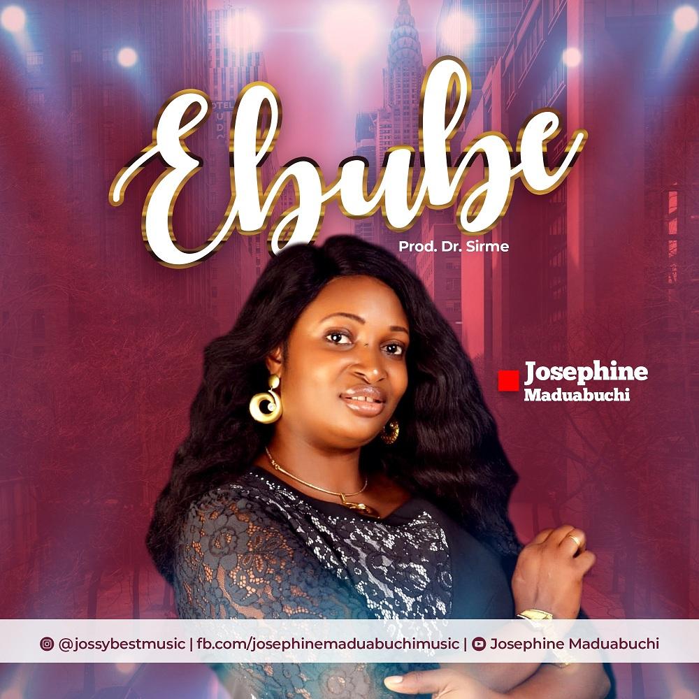 Josephine Maduabuchi - Ebube