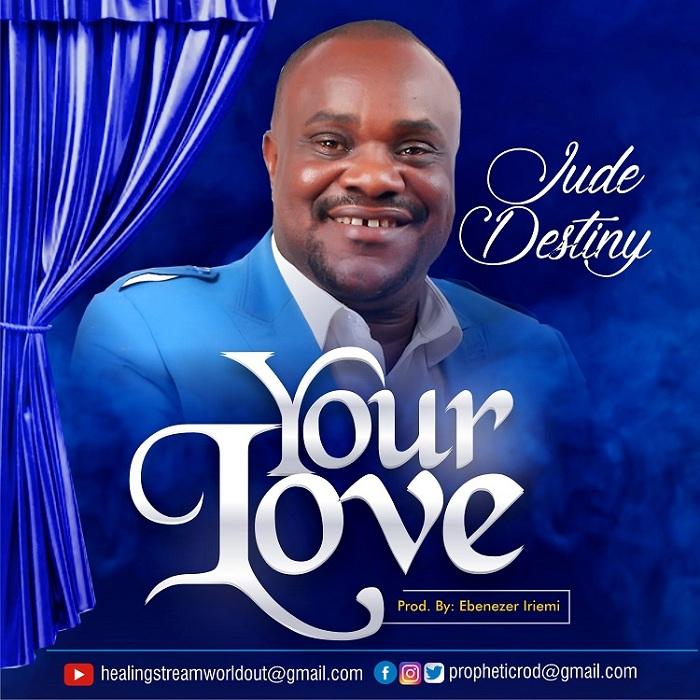 Jude Destiny - Your Love