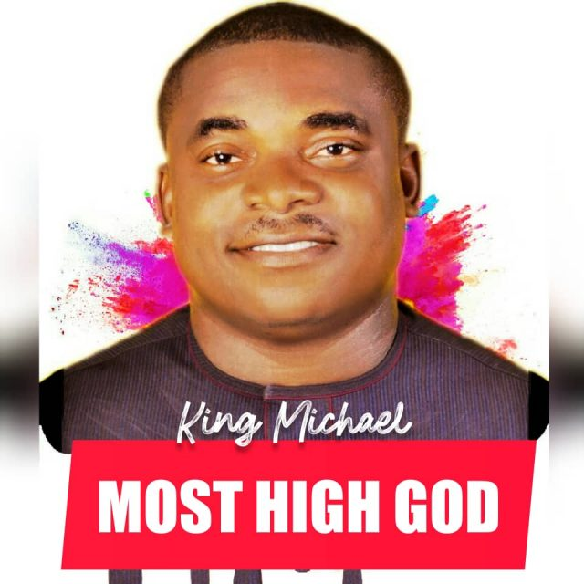King Micheal - Most High God