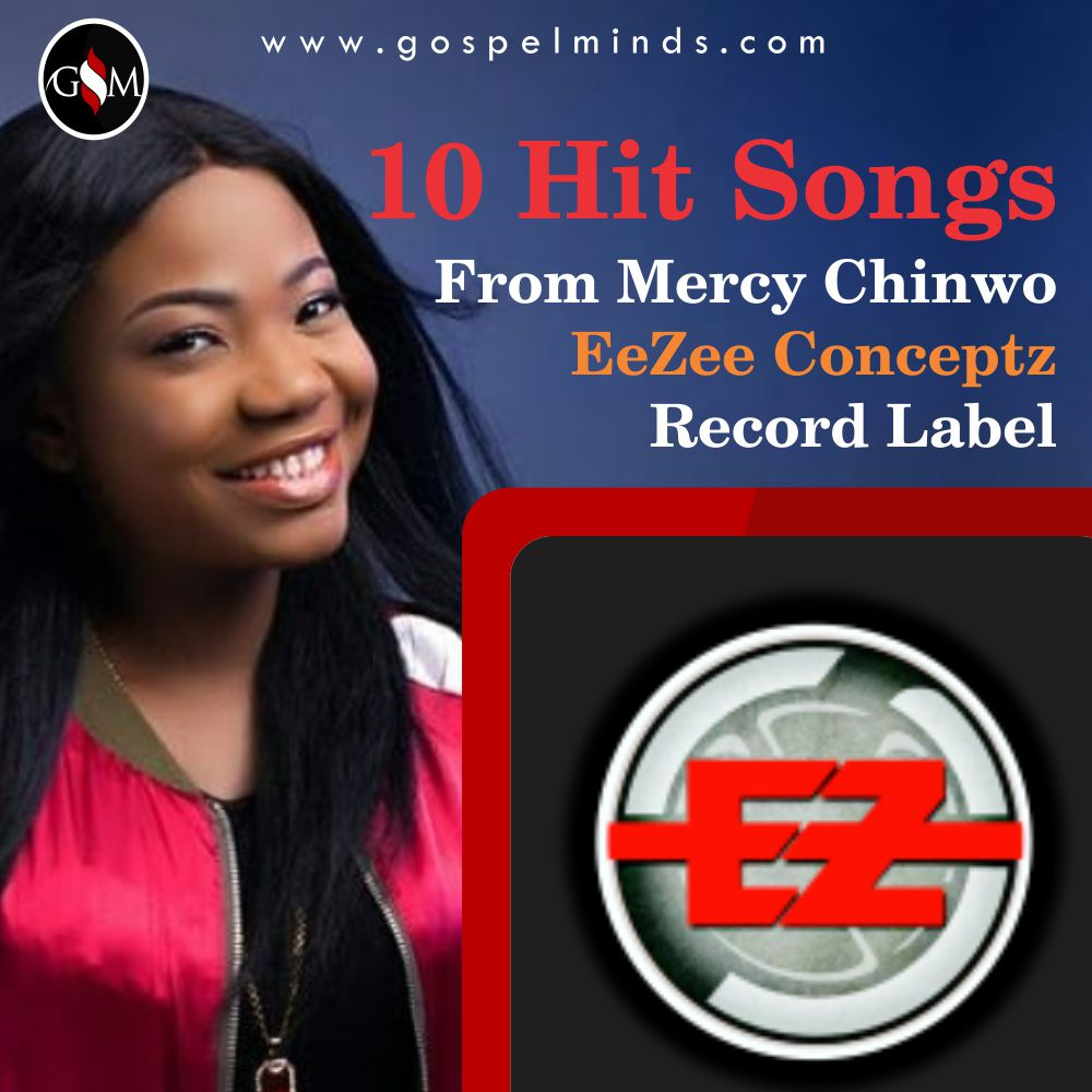 Mercy Chinwo EeZee Conceptz Record Label