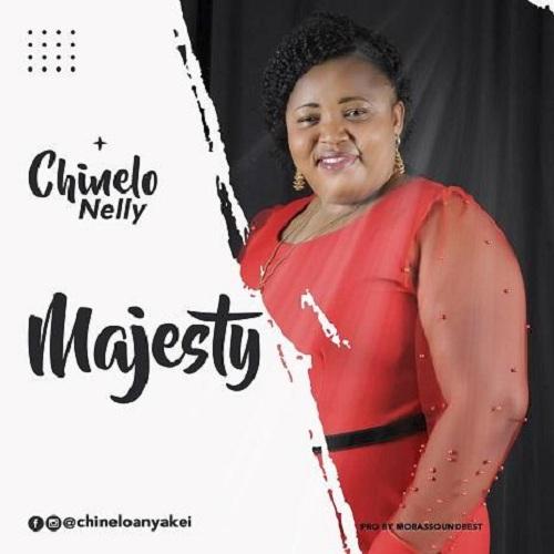 Nelly Chinelo - Majesty