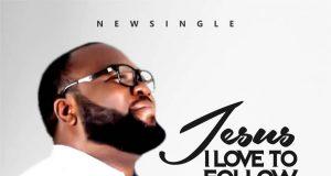 Seyi Israel - Jesus I Love To Follow You