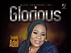 Tejumola Adel - Glorious