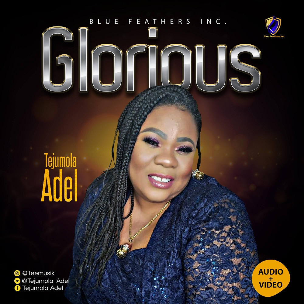 Tejumola Adel - Glorious