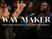 Way Maker by William McDowell and Darlene Zschech