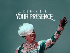 Your Presence - Eunice U