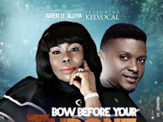 Amen O Aluya - Bow Before Your Throne