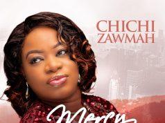 Chichi Zawmah - Mercy