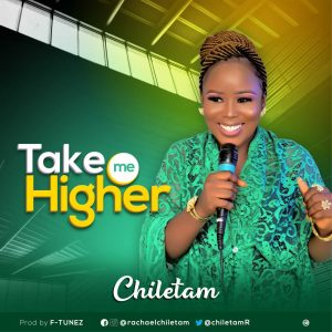 Chiletam - Take Me Higher