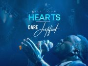 Dare Justified - Fill Our Hearts