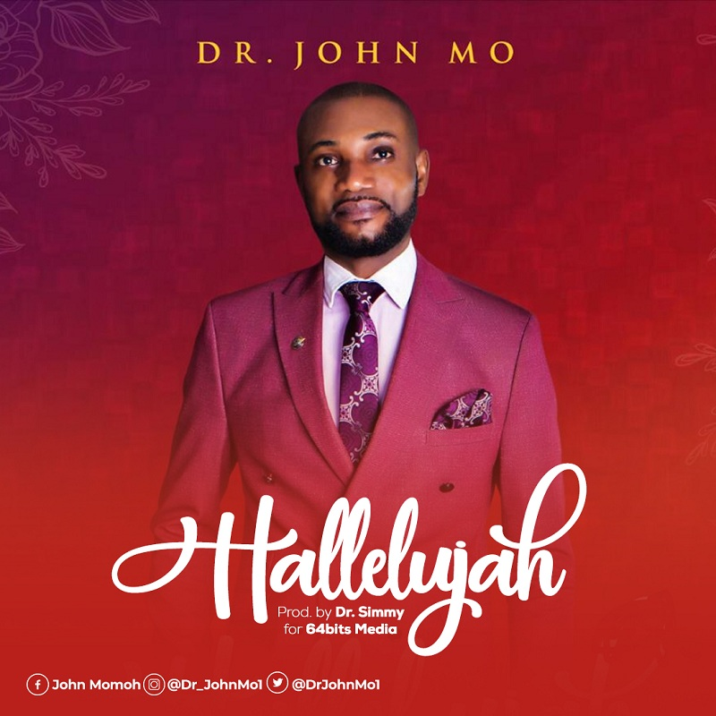Dr. John Mo - Hallelujah