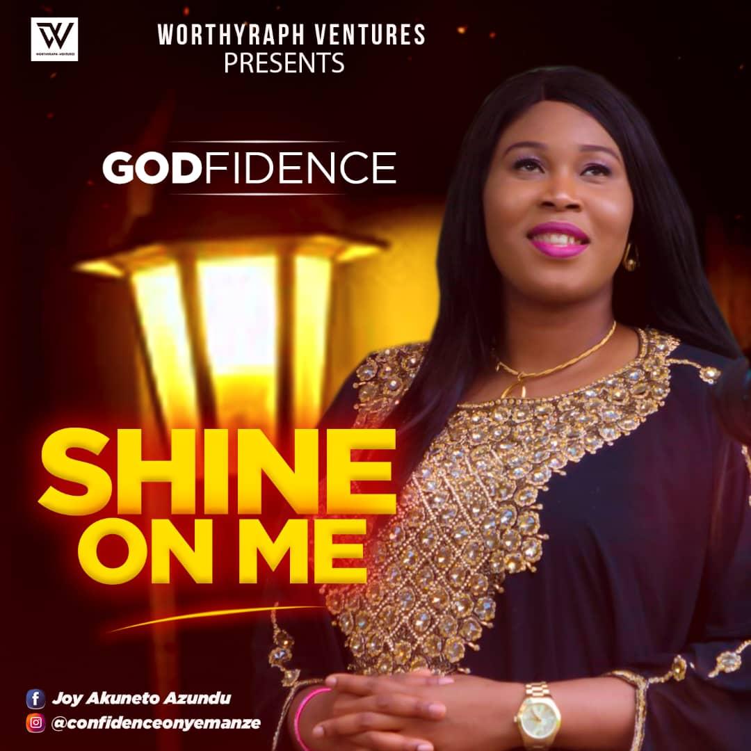 Godfidence - Shine On Me