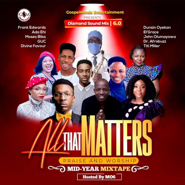 Gospel Mixtape 'All That Matters'
