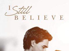 'I Still Believe' 2020 HD Film