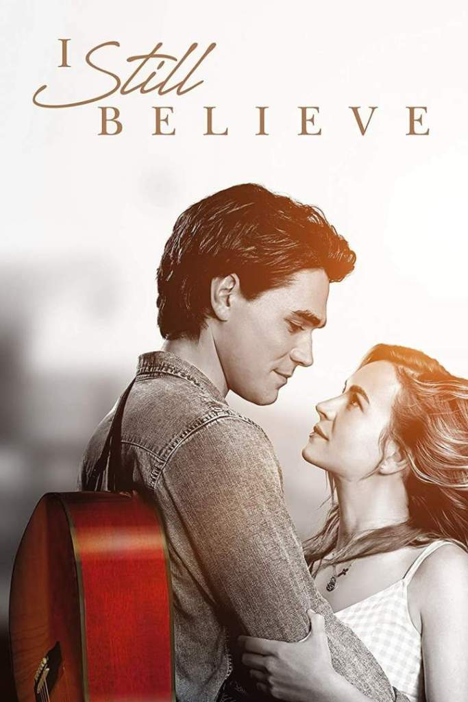 'I Still Believe' 2020 HD Film