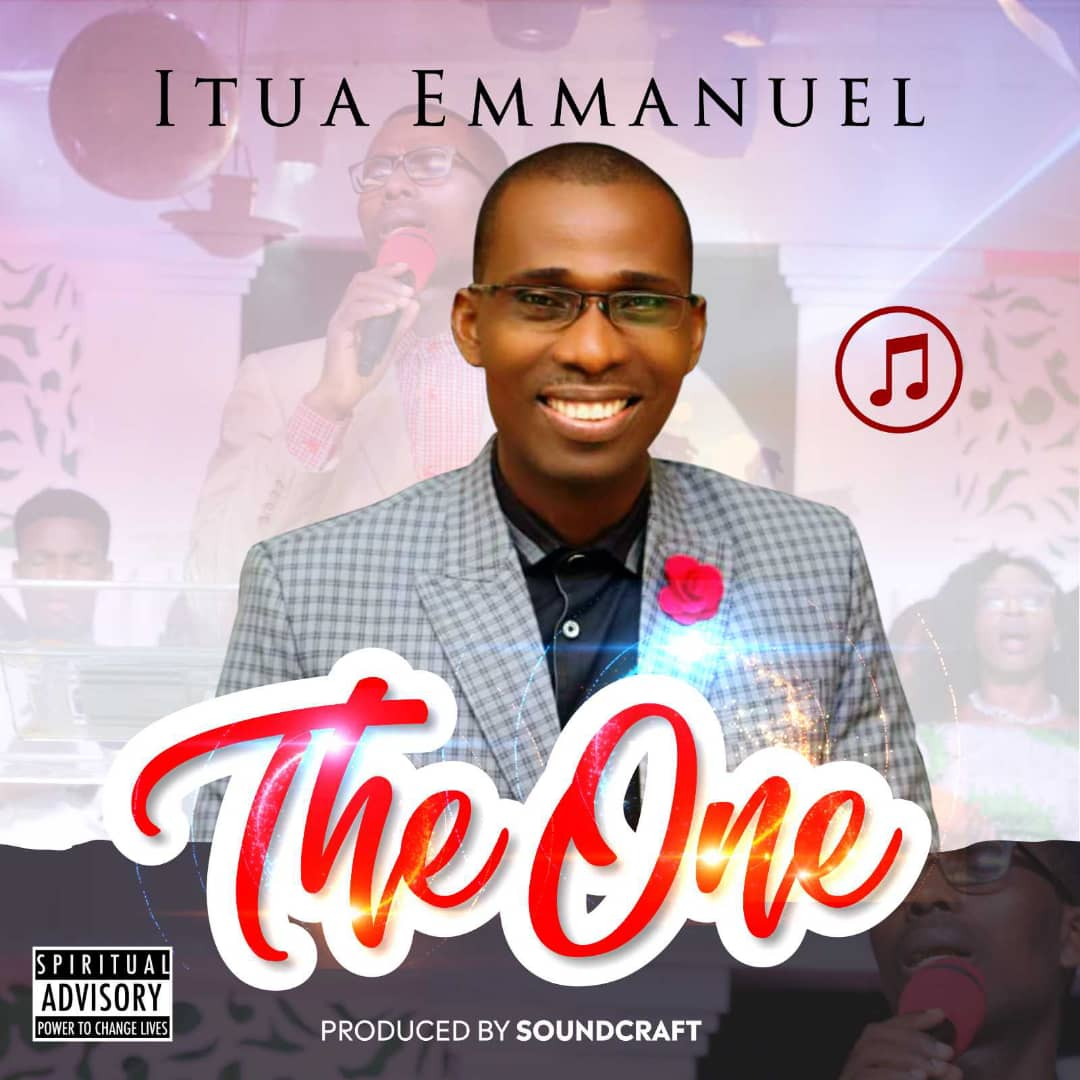 Itua Emmanuel - THE ONE