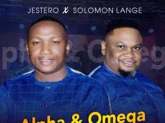 Jestero Ft. Solomon Lange - Alpha and Omega