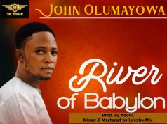 John Olumayowa - River of Babylon