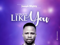 Joseph Mighty - Nobody Like You