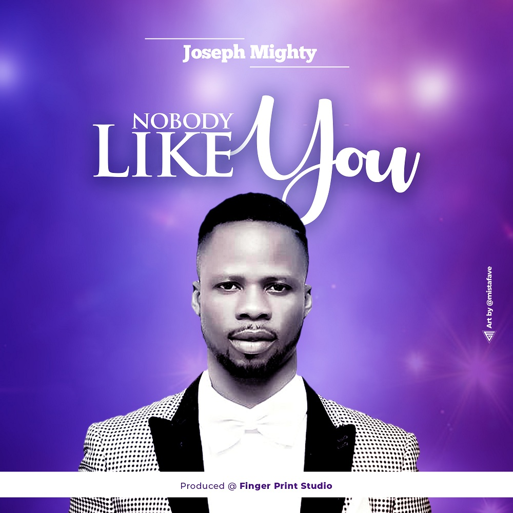 Joseph Mighty - Nobody Like You