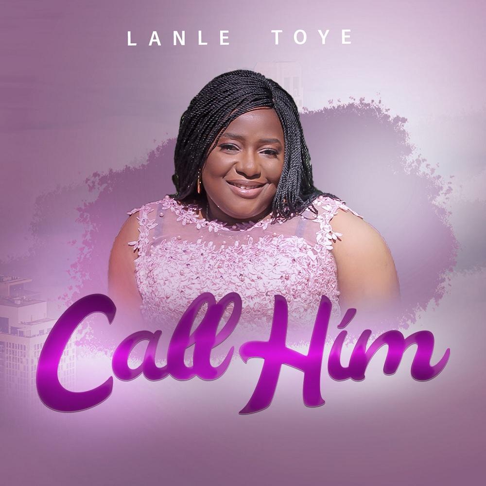 Lanle Toye - Call him