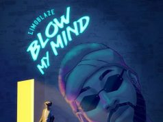 Limoblaze - Blow My Mind