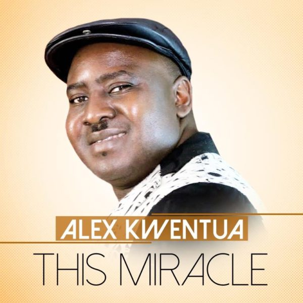 Minister Alex Kwentua - This Miracle