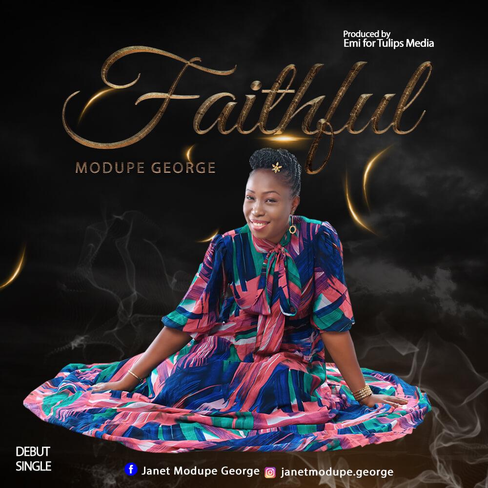 Modupe George - Faithful