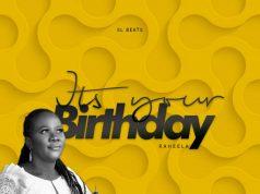 Raheela - It's Your Birthday