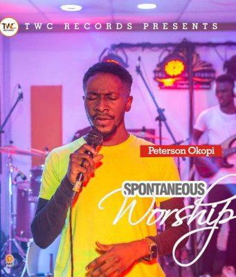 Spontaneous Worship with Peterson Okopi