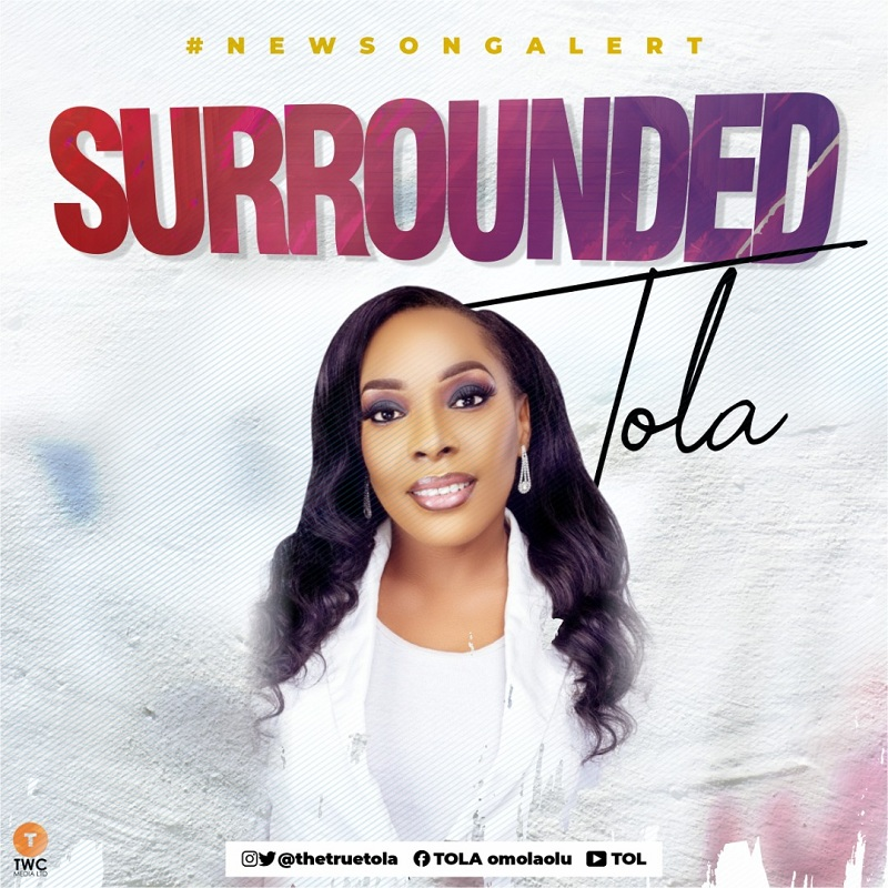 Tola - Surrounded