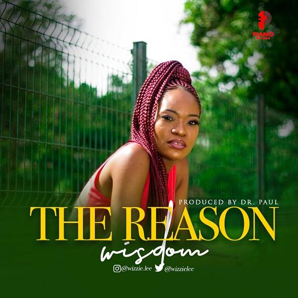 Wisdom - The Reason