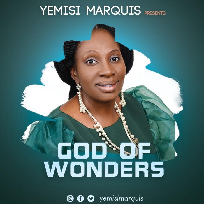 Yemisi Marquis - God of Wonders