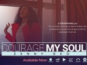 Zenny DEO - Courage My Soul