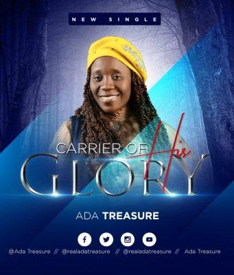 Ada Treasure - Carrier Of His Glory